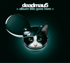 Jan_13_Deadmau5CD